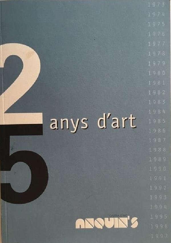 25 ANYS D'ART