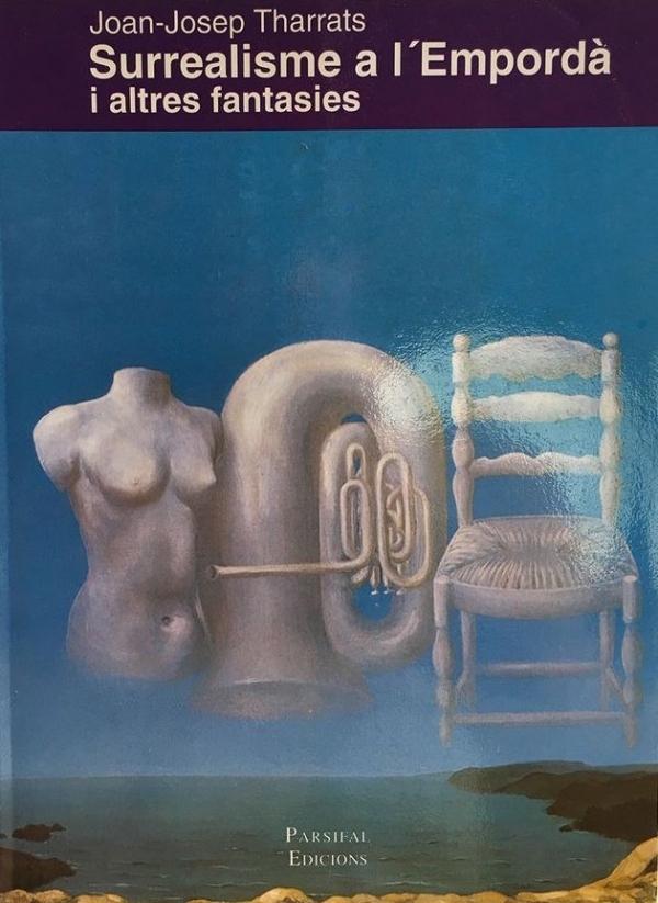 Surrealisme a l'Empordà i...
